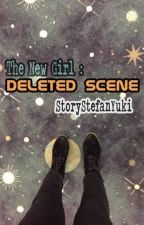 The New Girl: Deleted Scene by StoryStefanYuki