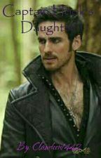 Captain Hook's Daughter ( A OUAT / Peter Pan / Robbie Kay Fanfiction) by clawdeen1442