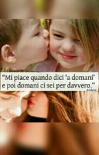 Le Frasi più Belle❤ by Tiamoinsilenzio_24