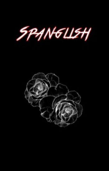 Spanglish ✦ j.b.