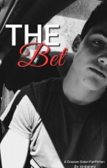 The Bet (Grayson Dolan)