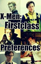 X-Men:First Class Preferences and Imagines by TheNeverEndingDrums