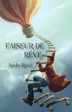 Faiseur de rêve by Aude-r