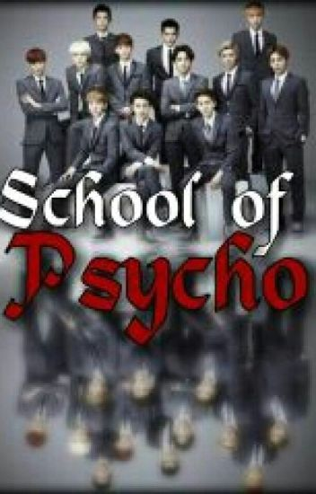 School of Psycho (COMPLETED)