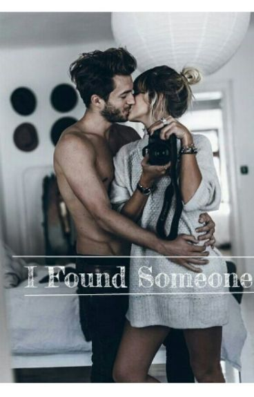 I Found Someone // L.H {Completed}
