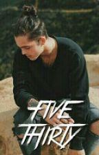Five Thirty : N.M. by cashwilk