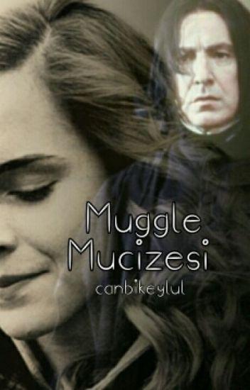 Muggle Mucizesi | Snamione