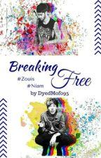 Breaking Free (Zouis / AU / German) by DyedMofo95