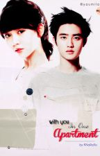 With You in One Apartment [Kyungsoo Fanfiction] by Knaraxo