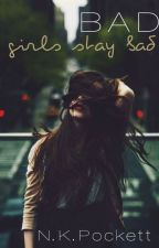 Bad girls stay bad by Mysterious_Writer