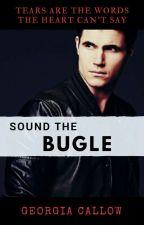 Sound The Bugle by georgia81278
