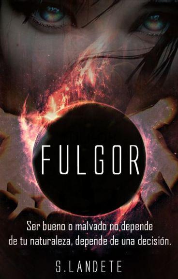 Fulgor [#EDreamsAwards]