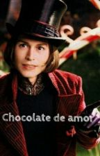 Chocolate de amor [Willy Wonka y tú] by yapoimimio