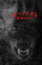 KILLER (One Direction/Werewolf) by dramadiva267