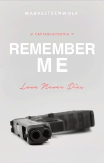 Remember Me ▷ Captain America Love Story