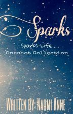 Sparks [Oneshots Collection] by naomi_anne