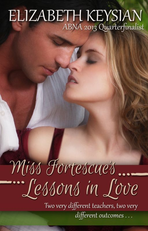 Miss Fortescue's Lessons in Love  #Historical #Romance by LizKeysian1