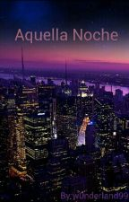 Aquella Noche by BLACKKM00N