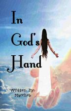 IN GOD'S HAND by Maccheb