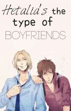 Hetalia's the types of boyfriends © by Korine-chan