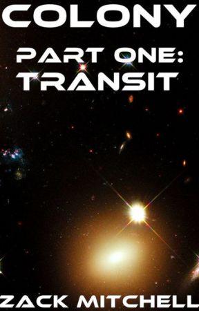 Colony, Part 1: Transit by MitchellMendlow