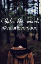 Into the woods by ValarieVersace