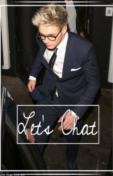 Let's Chat™ // ☎ Niall Horan