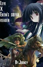 Levi x Reader ( Eren's younger sister) by Juondy