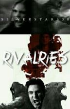 Rivalries (On Hold and in Rewriting Process) by SILVERSTAR630