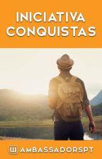 Iniciativa CONQUISTAS! by AmbassadorsPT