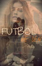 Futbol ve Sen by yazarpremses123