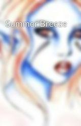 Summer Breeze by Ebonyhawk