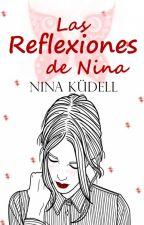 Las reflexiones de Nina by NinaKudell