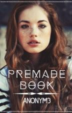 Premade Book [FERMÉ] by an0nym3