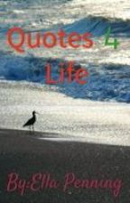 Quotes For Life by EllaPenning