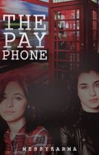 The Payphone (Camren) by MessyKarma