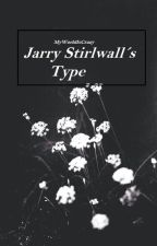 Jarry Stirlwall's Type by MyWorldIsCrazy