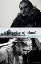 The Price of Blood by Val_Wildling