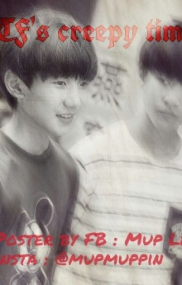 [TF's Creepy time] [TFBoys][KaiYuan]