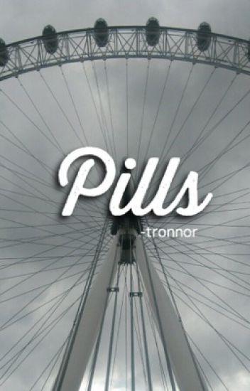 pills ✧ tronnor