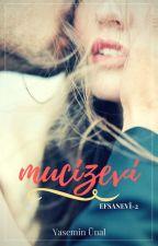 Mucizevi (Efsanevi #2) by YsmnUnal
