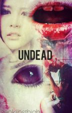 Undead. (A C-CLOWN Fanfiction) by seokjinsthigh