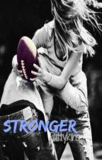 Stronger by Pattykins