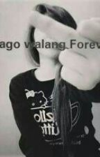 Gago Walang Forever by ImSoDead17