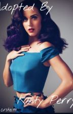 Adopted by Katy Perry by crstel99