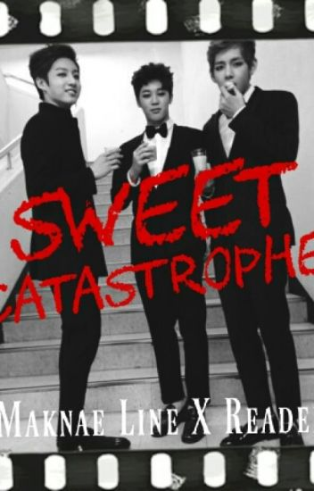 Sweet Catastrophe