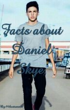 Facts about Daniel Skye. by 94hestommo