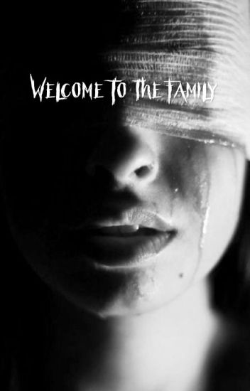 Welcome to the Family (Wattys 2016)