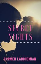 Secret Nights by CarmenLaBohemian