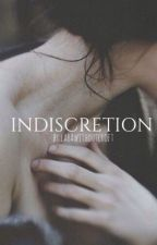 INDISCRETION by larawithoutcroft